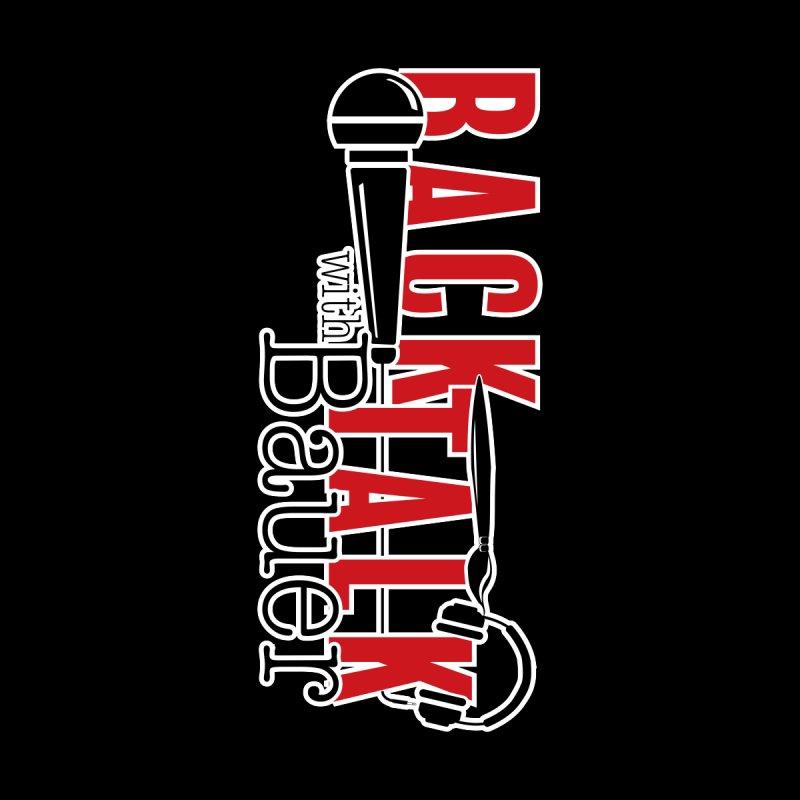 Back Talk With Bauer (Sideways) Men's T-Shirt by JBauerart's Artist Shop
