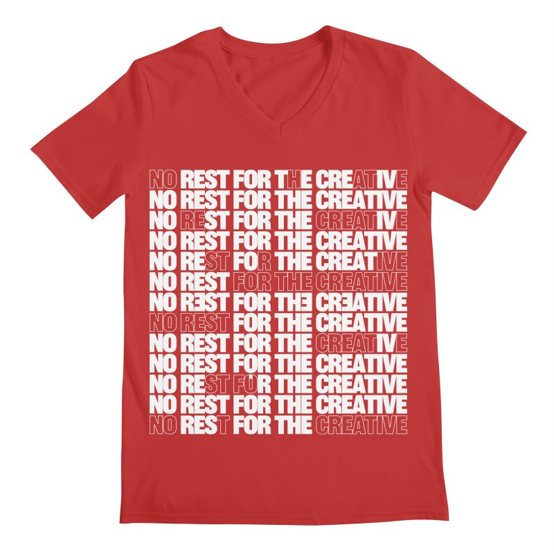 No Rest For The Creative (White) Men's V-Neck by JBauerart's Artist Shop