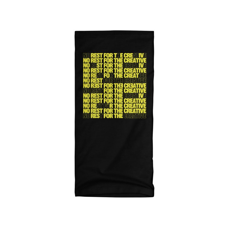 No Rest For The Creative (Yellow) Accessories Neck Gaiter by JBauerart's Artist Shop