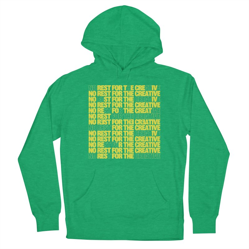 No Rest For The Creative (Yellow) Women's Pullover Hoody by JBauerart's Artist Shop