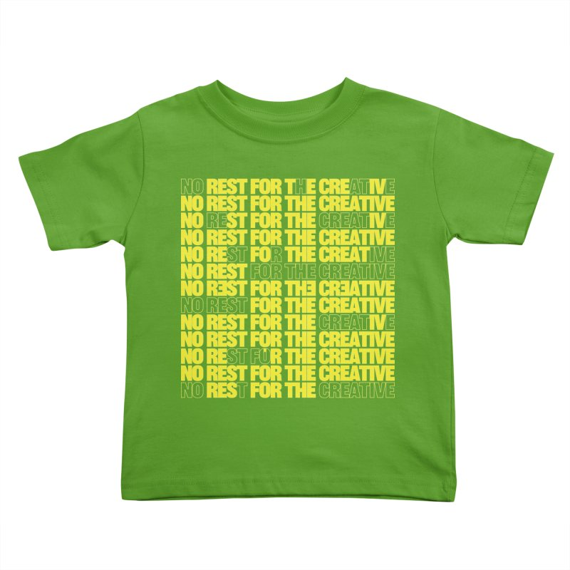 No Rest For The Creative (Yellow) Kids Toddler T-Shirt by JBauerart's Artist Shop