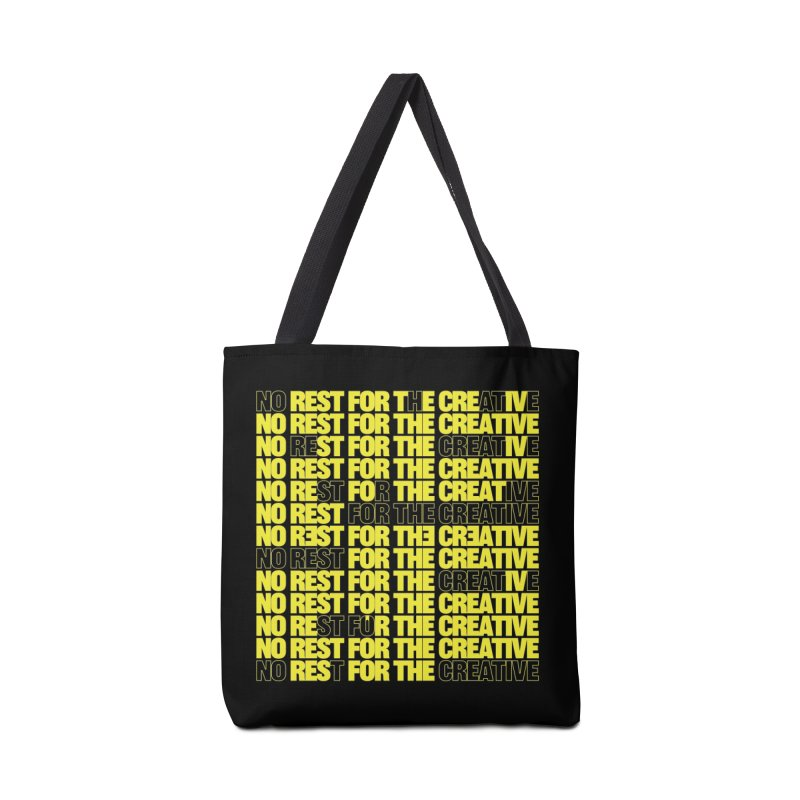No Rest For The Creative (Yellow) Accessories Bag by JBauerart's Artist Shop