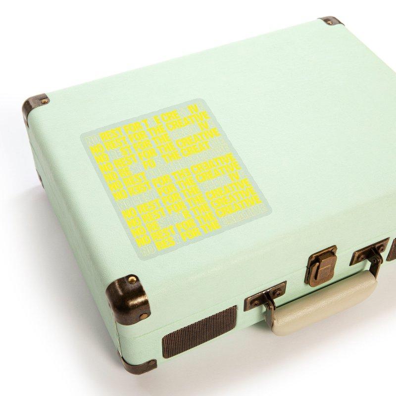 No Rest For The Creative (Yellow) Accessories Sticker by JBauerart's Artist Shop