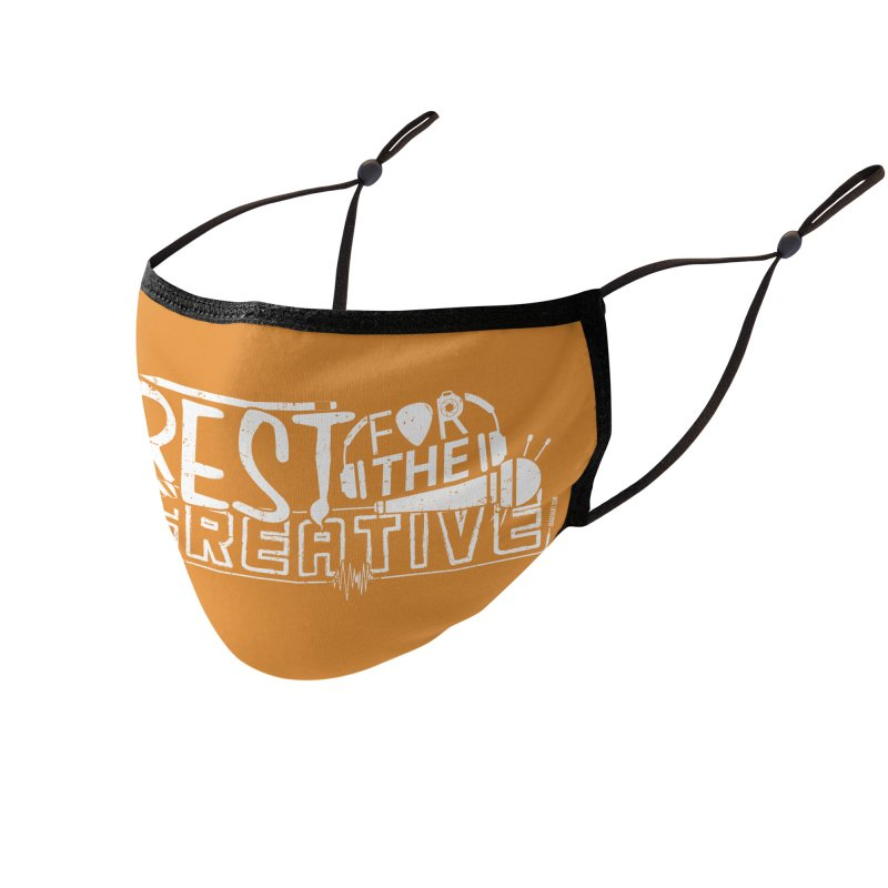 The Creative Do Not Rest (White) Accessories Face Mask by JBauerart's Artist Shop
