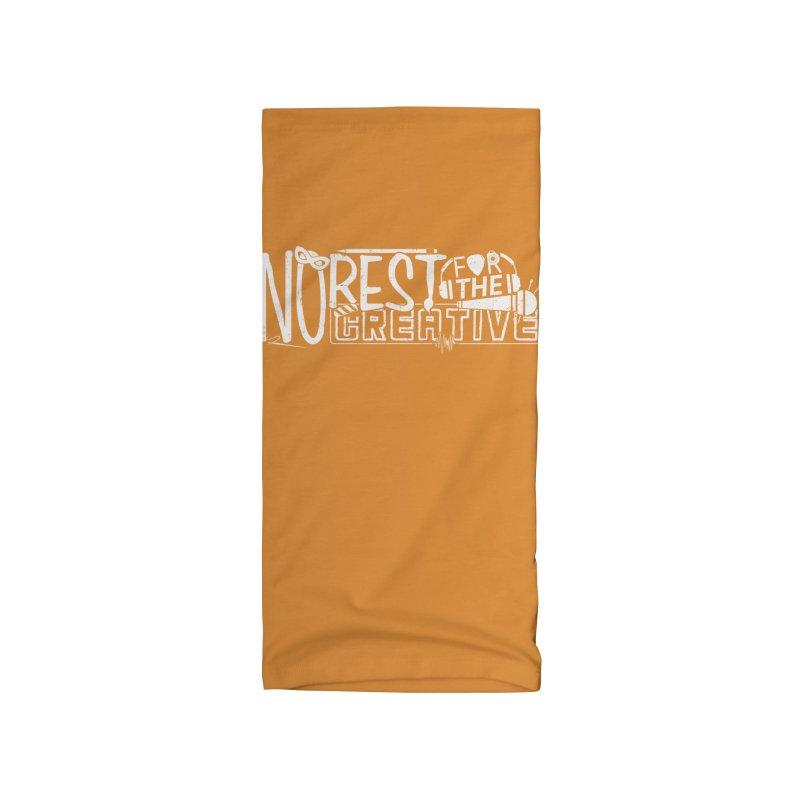 The Creative Do Not Rest (White) Accessories Neck Gaiter by JBauerart's Artist Shop