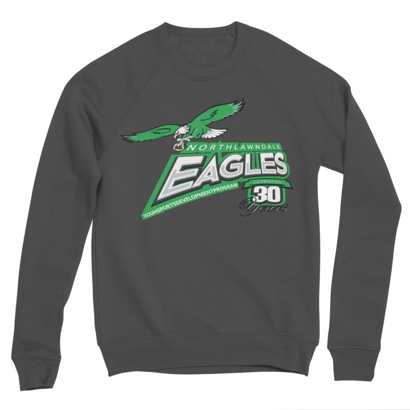 North Lawndale Eagles 30 Year Anniversary Women's Sponge Fleece Sweatshirt by J. Brantley Design Shop