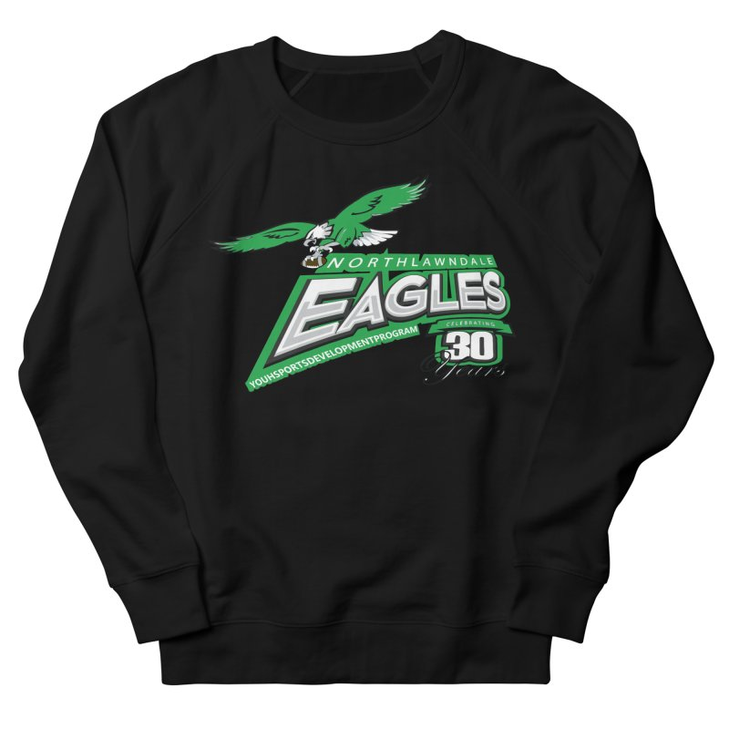 North Lawndale Eagles 30 Year Anniversary Women's French Terry Sweatshirt by J. Brantley Design Shop
