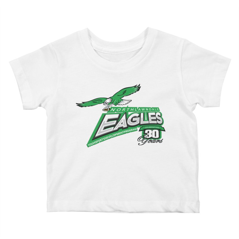 North Lawndale Eagles 30 Year Anniversary Kids Baby T-Shirt by J. Brantley Design Shop