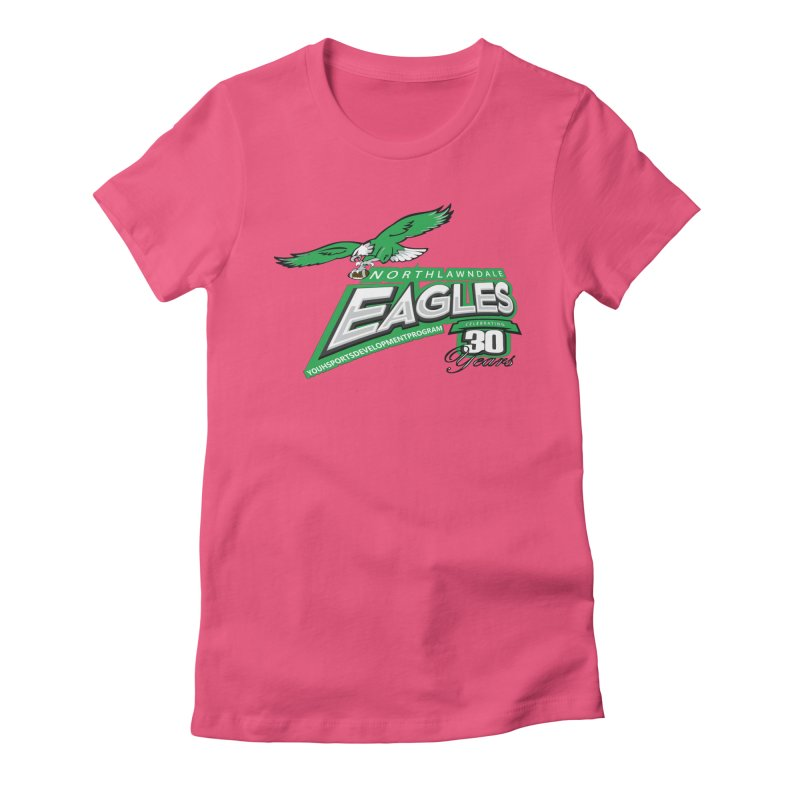 North Lawndale Eagles 30 Year Anniversary Women's T-Shirt by J. Brantley Design Shop