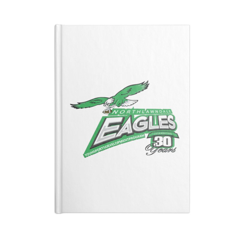 North Lawndale Eagles 30 Year Anniversary Accessories Blank Journal Notebook by J. Brantley Design Shop