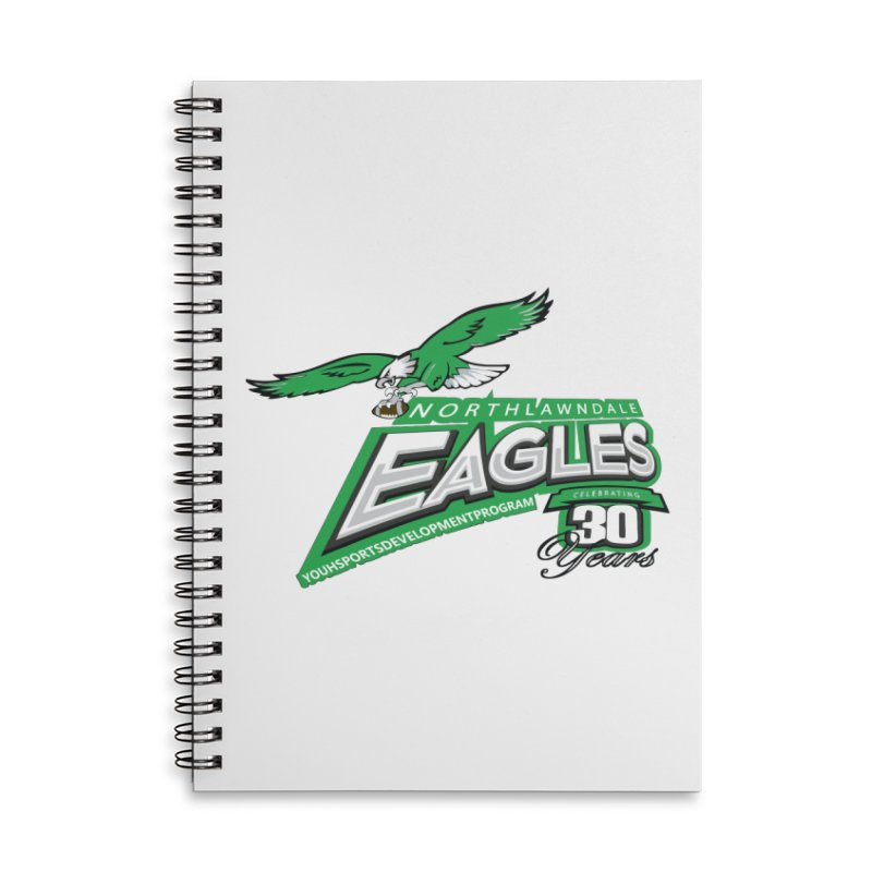 North Lawndale Eagles 30 Year Anniversary Accessories Lined Spiral Notebook by J. Brantley Design Shop