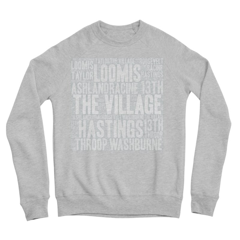 I'm from the Village (white) Women's Sponge Fleece Sweatshirt by J. Brantley Design Shop