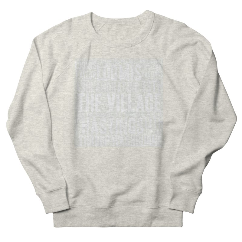 I'm from the Village (white) Men's French Terry Sweatshirt by J. Brantley Design Shop
