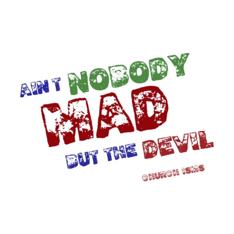 AINT NOBODY MAD Kids Pullover Hoody by J. Brantley Design Shop