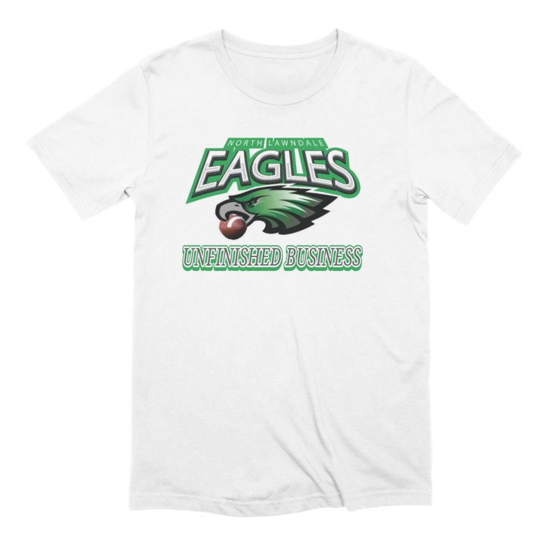 North Lawndale Eagles Unfinished Business Men's Extra Soft T-Shirt by J. Brantley Design Shop