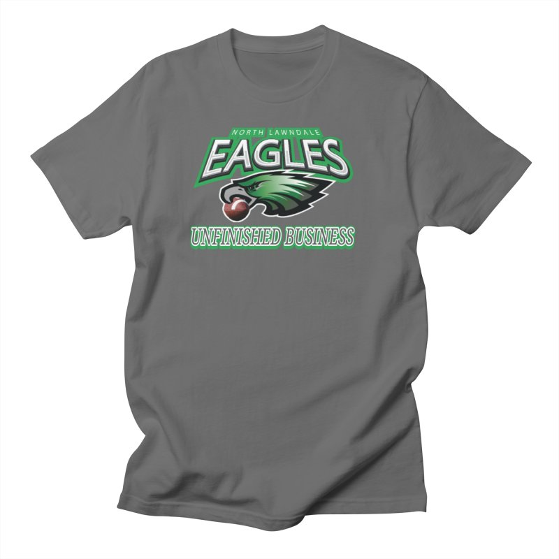 North Lawndale Eagles Unfinished Business Men's T-Shirt by J. Brantley Design Shop