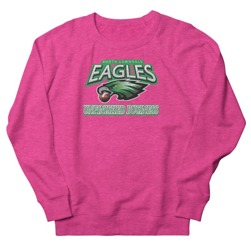 North Lawndale Eagles Unfinished Business Men's French Terry Sweatshirt by J. Brantley Design Shop