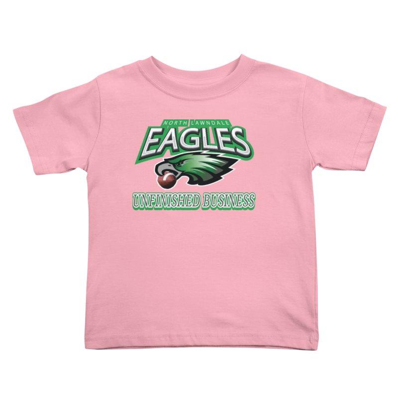 North Lawndale Eagles Unfinished Business Kids Toddler T-Shirt by J. Brantley Design Shop