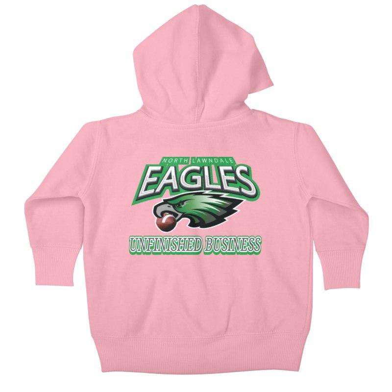 North Lawndale Eagles Unfinished Business Kids Baby Zip-Up Hoody by J. Brantley Design Shop