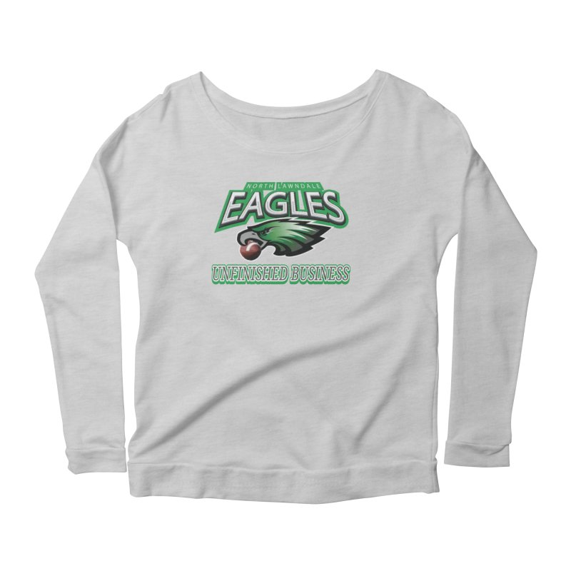 North Lawndale Eagles Unfinished Business Women's Scoop Neck Longsleeve T-Shirt by J. Brantley Design Shop