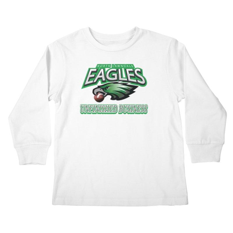 North Lawndale Eagles Unfinished Business Kids Longsleeve T-Shirt by J. Brantley Design Shop