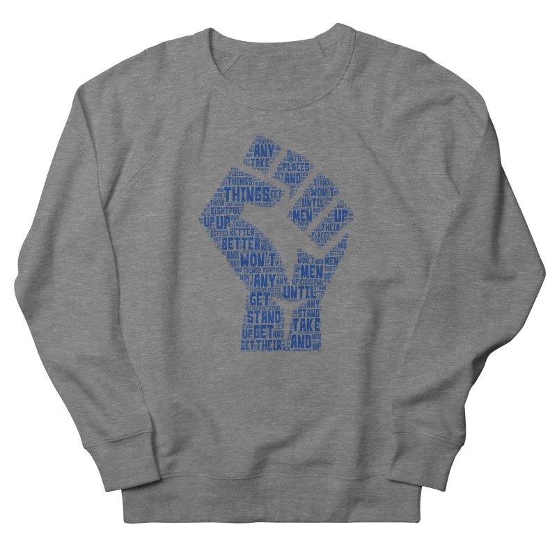MEN STAND UP Women's French Terry Sweatshirt by J. Brantley Design Shop