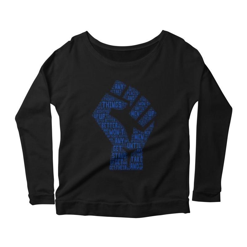 MEN STAND UP Women's Scoop Neck Longsleeve T-Shirt by J. Brantley Design Shop