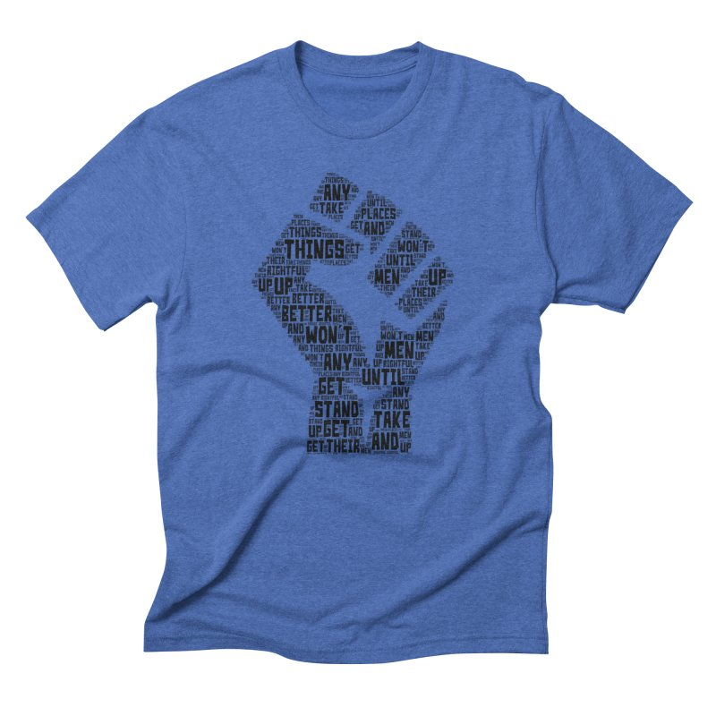 MEN STAND UP (Black) Men's Triblend T-Shirt by J. Brantley Design Shop