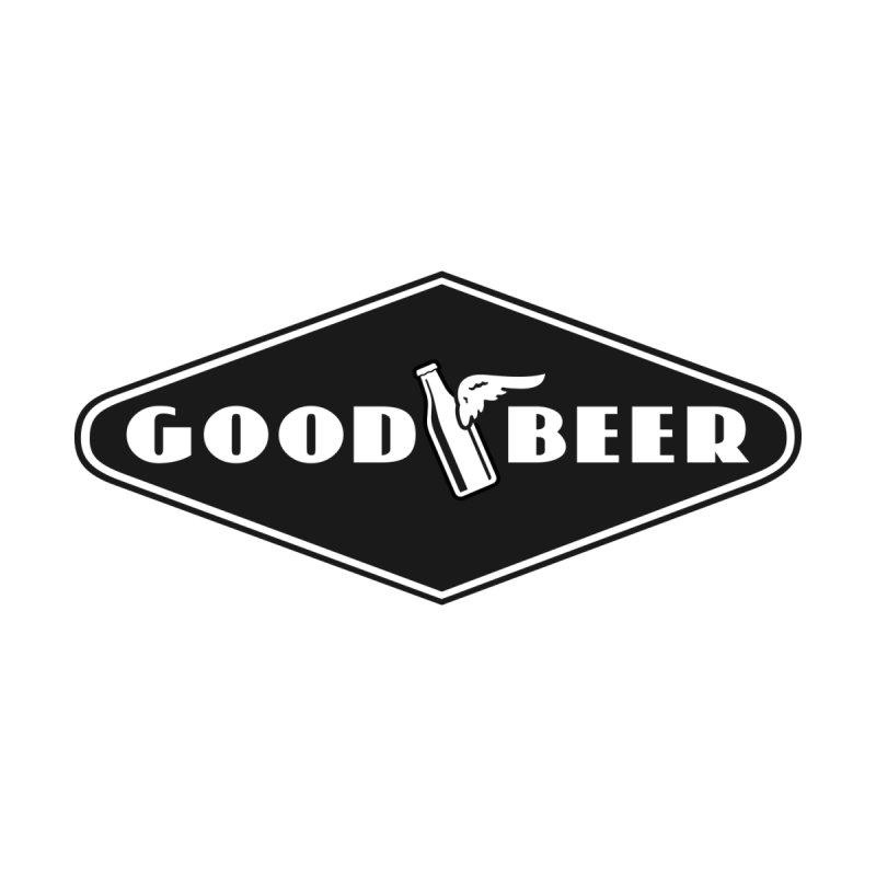 Good Beer by JMGrafik's Artist Shop