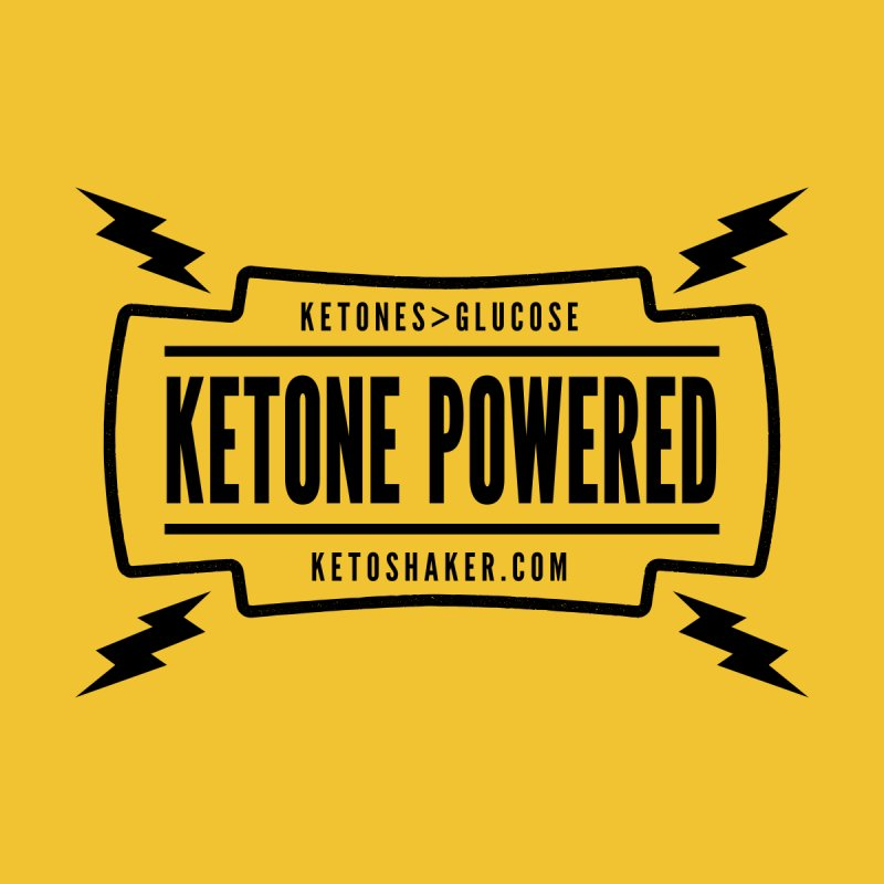 Ketone Powered None  by Jac=Jake