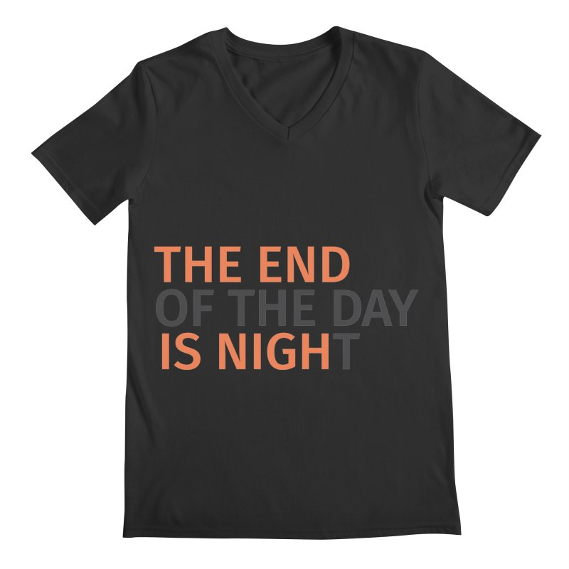 The End is Nigh...t Men's V-Neck by Jac=Jake