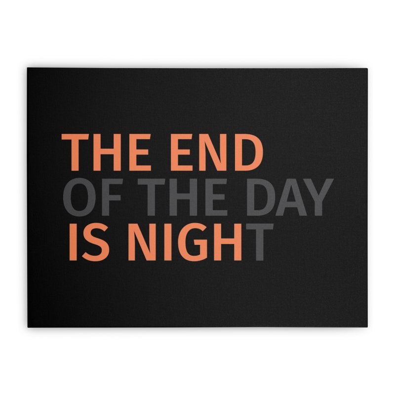 The End is Nigh...t Home Stretched Canvas by Jac=Jake