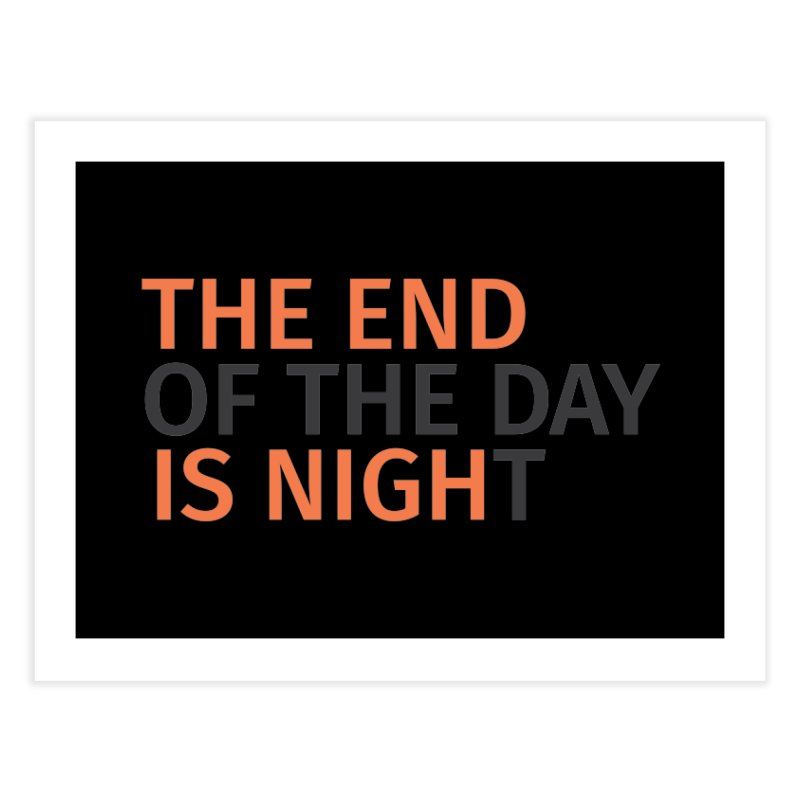 The End is Nigh...t Home Fine Art Print by Jac=Jake