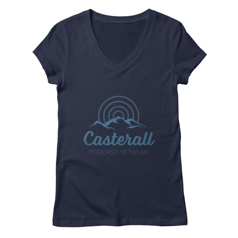 Listen in on the Casterall Podcast Network Women's V-Neck by Jac=Jake