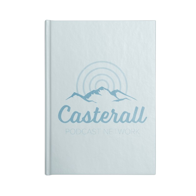 Listen in on the Casterall Podcast Network Accessories Notebook by Jac=Jake
