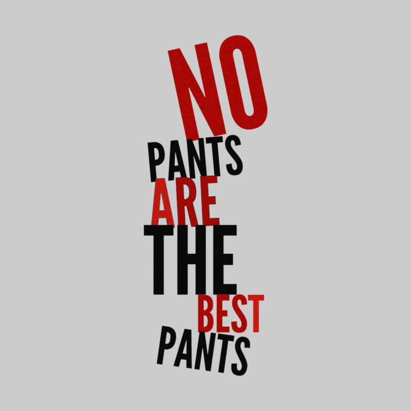 No Pants... Home Fine Art Print by Jason Lloyd Art