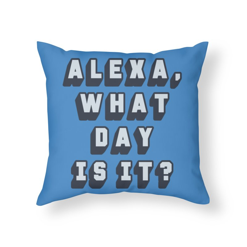 What Day Is It Home Throw Pillow by Jason Lloyd Art