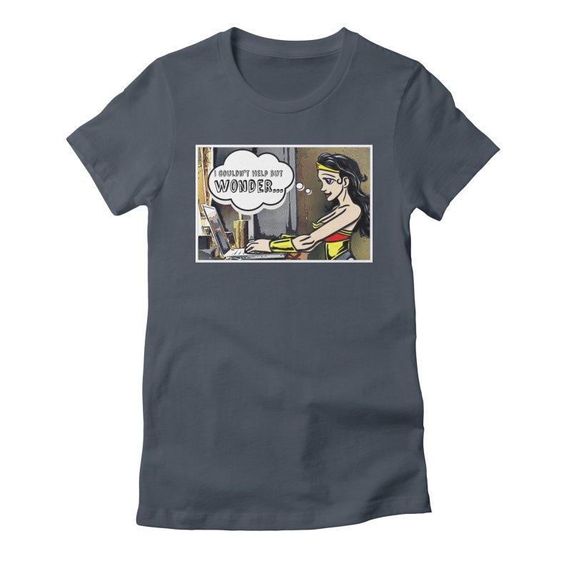 Couldn't Help But Wonder Women's T-Shirt by Jason Lloyd Art