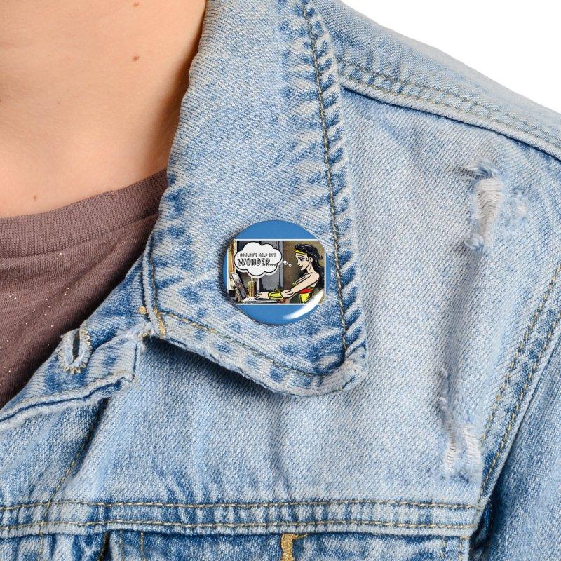 Couldn't Help But Wonder Accessories Button by Jason Lloyd Art