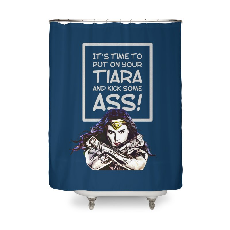 Put On Your Tiara Home Shower Curtain by Jason Lloyd Art