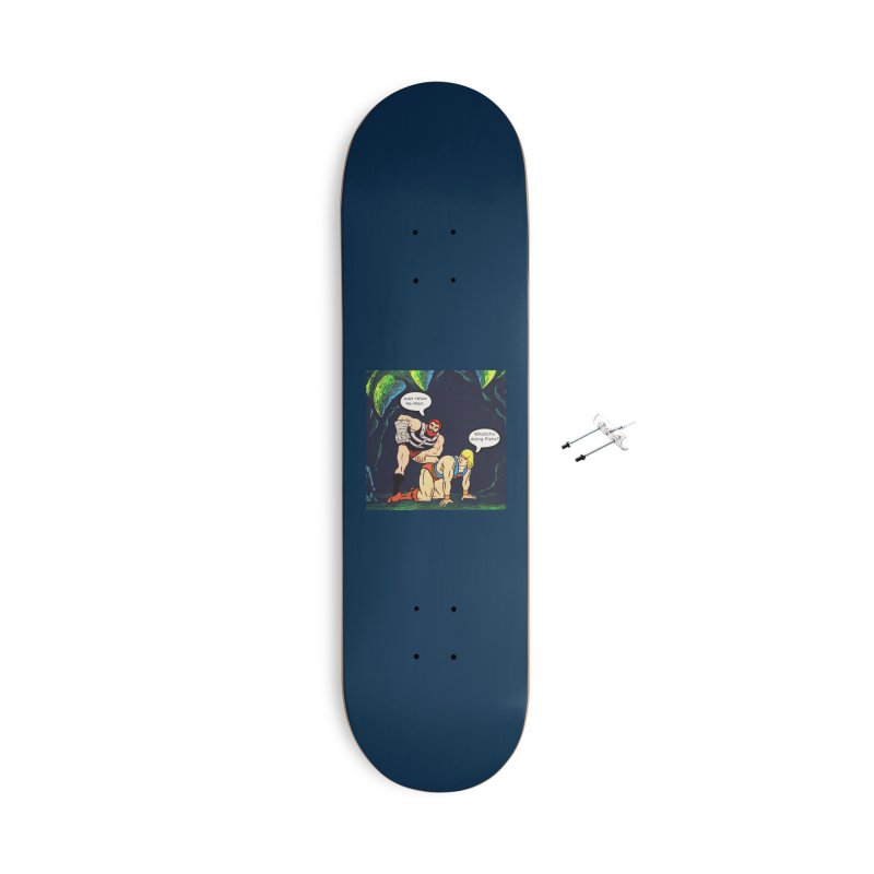 Whatcha Doing... Accessories Skateboard by Jason Lloyd Art