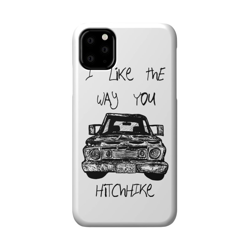 I Like The Way You Hitchhike - JAX IN LOVE Accessories Phone Case by Cyclamen Films Merchandise