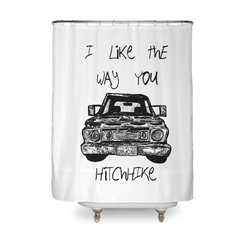 I Like The Way You Hitchhike - JAX IN LOVE Home Shower Curtain by Cyclamen Films Merchandise