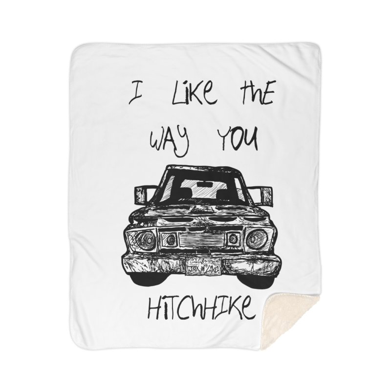 I Like The Way You Hitchhike - JAX IN LOVE Home Sherpa Blanket Blanket by Cyclamen Films Merchandise