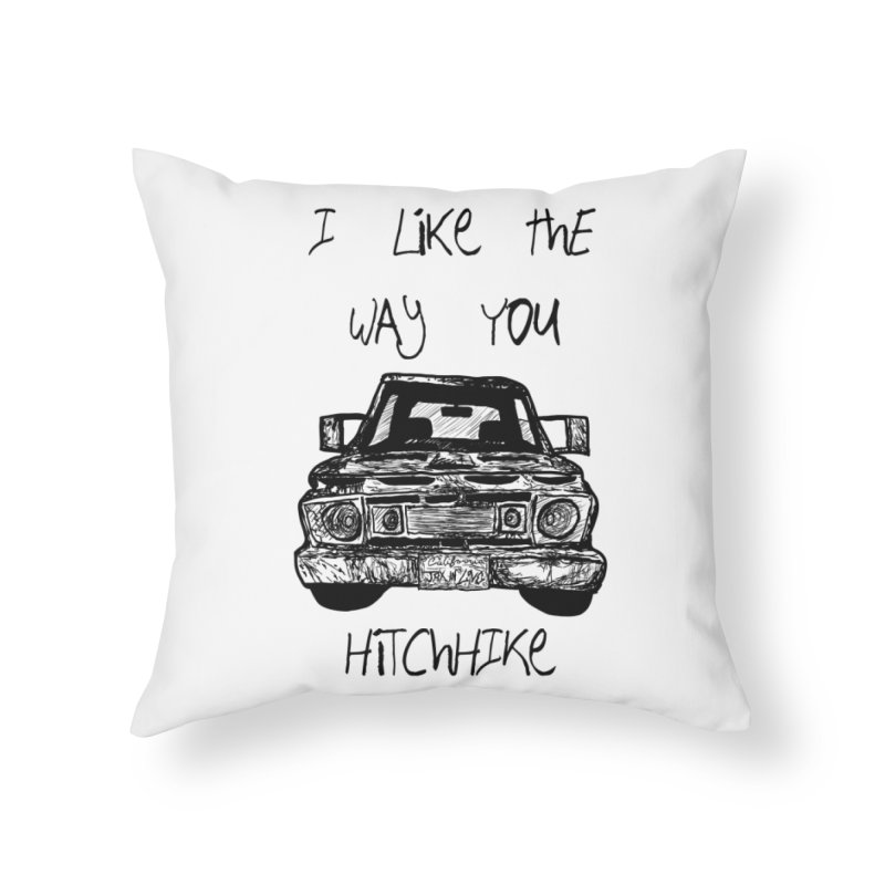 I Like The Way You Hitchhike - JAX IN LOVE Home Throw Pillow by Cyclamen Films Merchandise