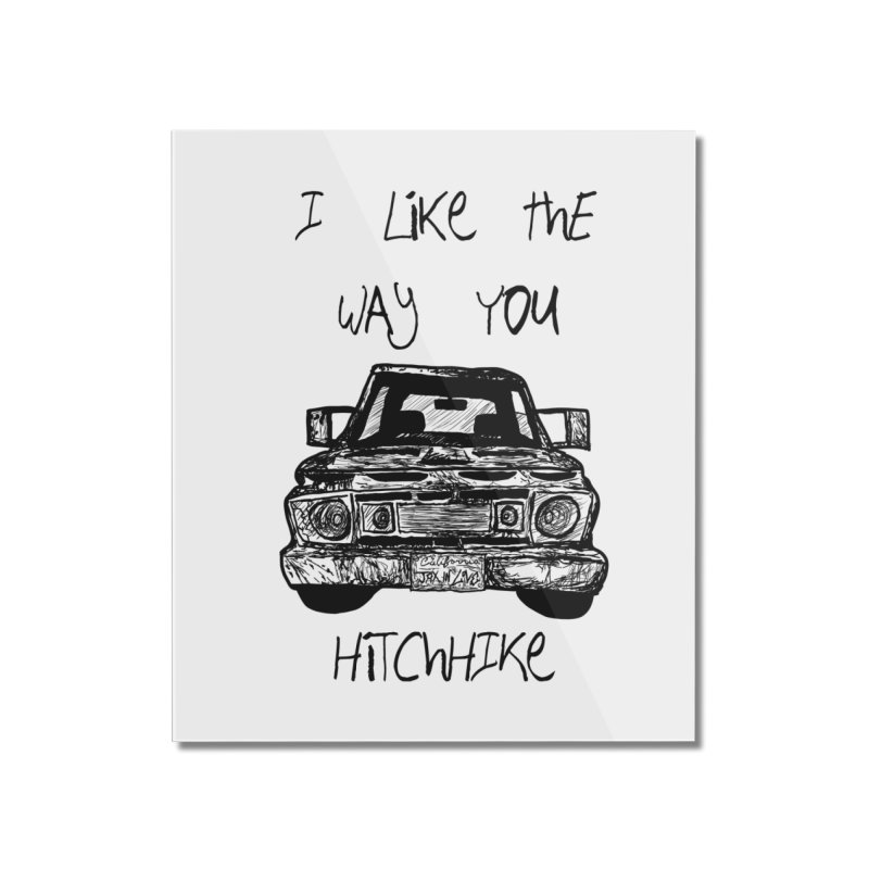 I Like The Way You Hitchhike - JAX IN LOVE Home Mounted Acrylic Print by Cyclamen Films Merchandise