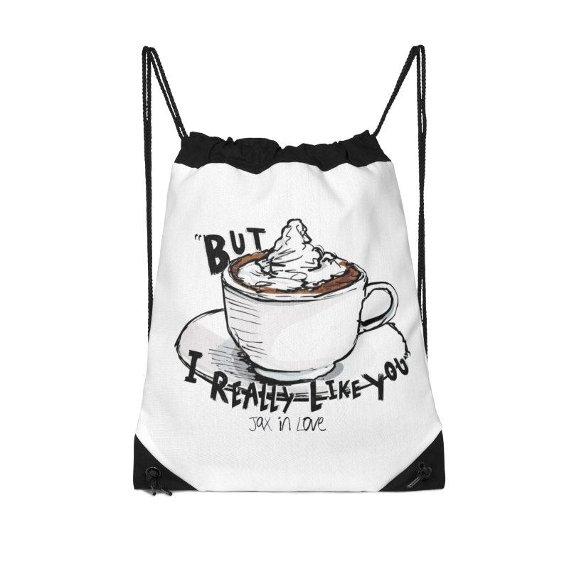 But I Really Like You - JAX IN LOVE Accessories Drawstring Bag Bag by Cyclamen Films Merchandise
