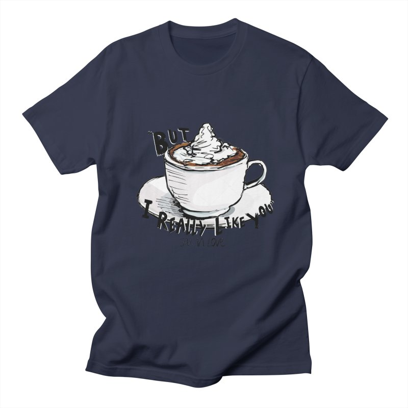 But I Really Like You - JAX IN LOVE Women's Regular Unisex T-Shirt by Cyclamen Films Merchandise