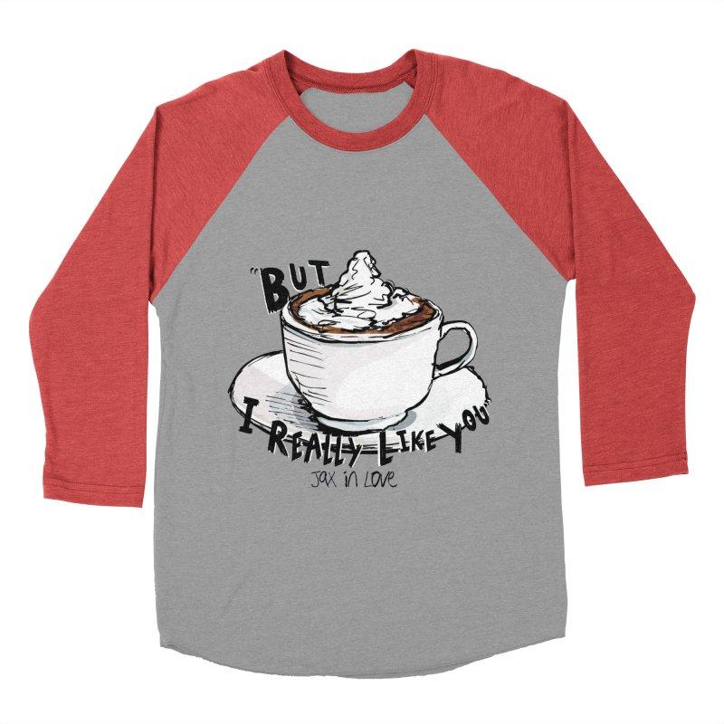But I Really Like You - JAX IN LOVE Men's Baseball Triblend Longsleeve T-Shirt by Cyclamen Films Merchandise