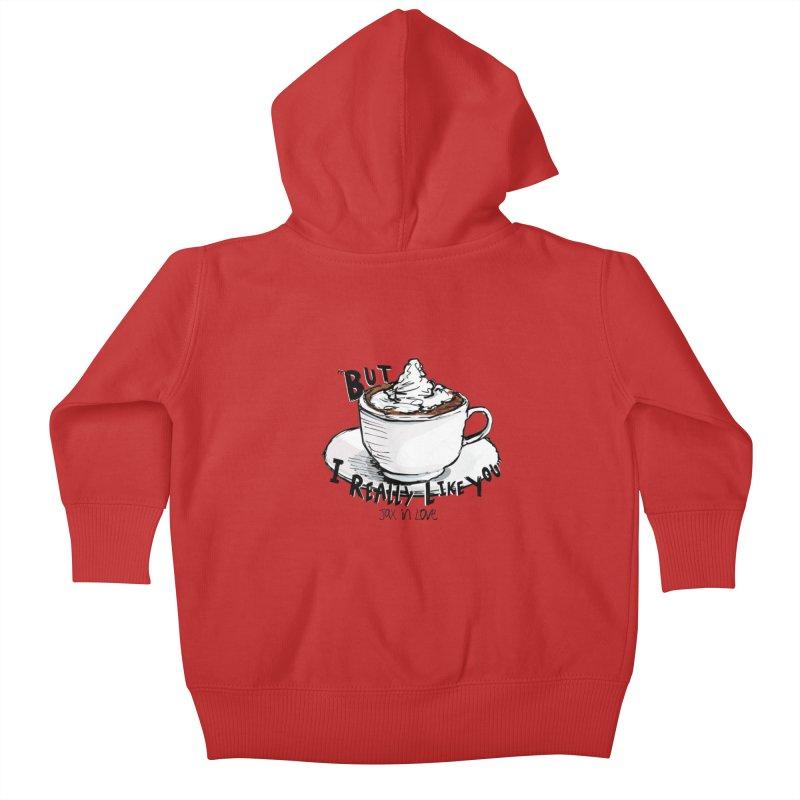But I Really Like You - JAX IN LOVE Kids Baby Zip-Up Hoody by Cyclamen Films Merchandise